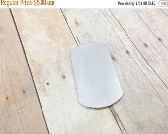 ON SALE Aluminum dog tag blanks, dogtag blanks, aluminum blanks, hand stamping blanks, metal jewelry blanks, hand stamping supplies, quanity