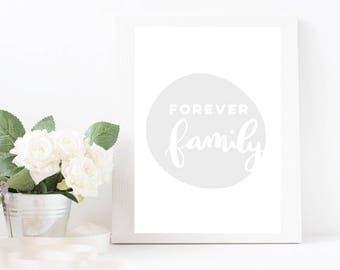 Forever family print