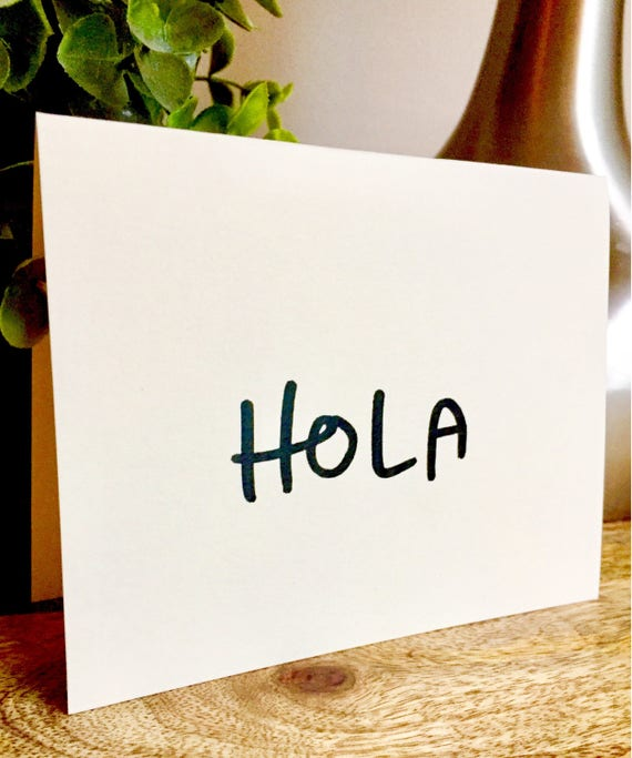 Hola Card, just wanted to say hello, Hand Lettered blank Note Card, hand lettered hello Cards