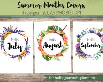 Summer Months Covers for Bullet Journal, Planner / hello July, hello August, hello September, monthly covers, art print, printable planner