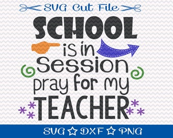 First Day of School SVG File / SVG Cut File for Silhouette / Beginning of School Year / Svg for Teachers / Back to School Svg