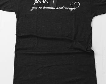 P.S. You're Beautiful and Enough T -Shirt Dress
