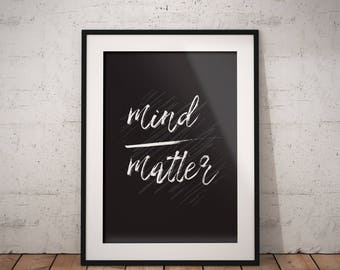 Mind Matter Office Decor Black and White Cubicle Decor Motivational Poster Workspace Decor Minimalistic Poster Print (14) Instant Download