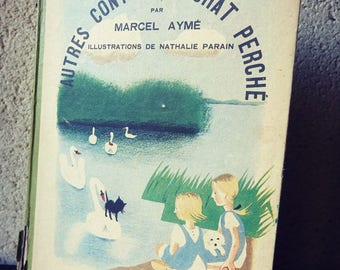 Tales of the cat PERCH - Book of Marcel AYME - 1950 Edition - Nathalie sponsor Illustrations
