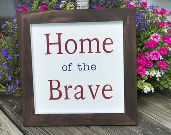 Red, White and Blue Framed Home Of The Brave Wall Hanging