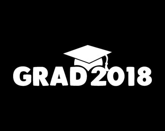 Graduation 2018 Vinyl Decal Sticker / Car Windows, Tumblers, Laptop Decals