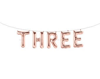 THREE Rose Gold Letter Balloons | Metallic Letter Balloons | Rose Gold Party Decorations | Third Birthday Balloon | Third Birthday Banner