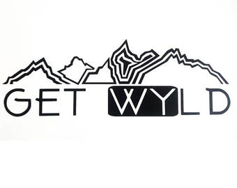 Get Wyld Wyoming Teton Vinyl Decal