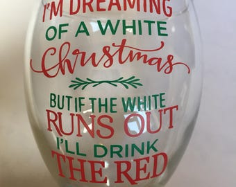 Im dreaming of a white christmas wine glass vinyl decal