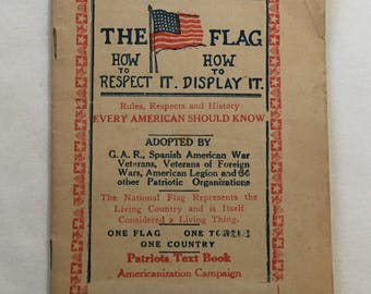 "Antique 1925 "" The Flag How To Respect It How To Display It"" Booklet"