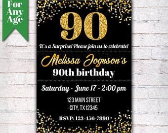 90th Birthday Invitation, Birthday Party Invite, Printable Adult Invitation, Glitter Gold and Black, Any Age, Men or Women Party  - I001