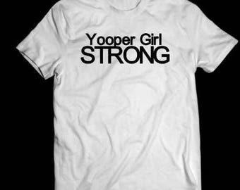 yooper girl shirt, white, yooper girl, tshirt