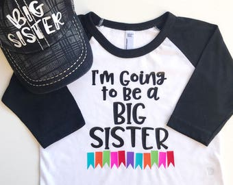 Pregnancy Announcement Shirt, I'm going to be a Big Sister, Big Sister Shirt, Unique Pregnancy Announcement, Cool Big Sister Shirt