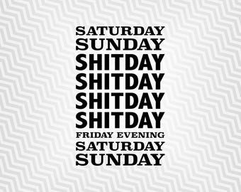 My Week Schedule Svg, Funny Quote Svg, Wall Graphic Svg, Cutout, Cricut, Silhouette Cameo, die cut, Digital Cut, Print Files, Svg Files