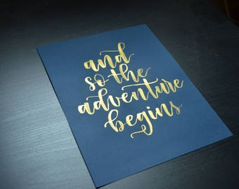 """And so the adventure begins 