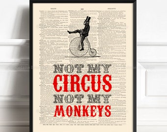 Not My Circus, Not My Monkeys, College Dorm, Monkey Bike, Funny Proverb Print, Coworker Poster Gift, Cool Dad Gift, Cool Wall Hanging,  490