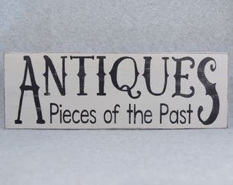 Rustic Farmhouse Style Antiques Pieces of the Past Wood Sign in Paris Grey & Black