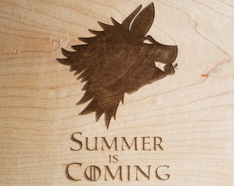 GAME of THRONES Wood Cutting Board - Engraved Cutting Board, Summer is Coming, House Stark, got Cutting Board,  - FREE Care Kit