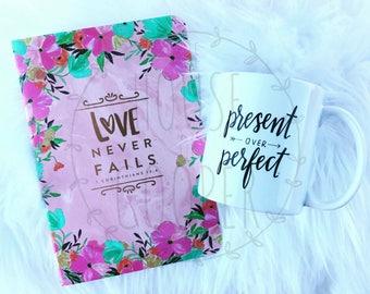 Ready To Ship | Present Over Perfect Mug | Coffee Mugs | Mug | Calligraphy Mug | Friend Mug | Calligraphy | Ceramic Mug | 11oz.