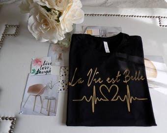 life is bella t-shirt  in french t-shirt