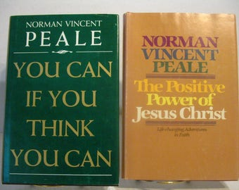 You Can If You Think You Can and The Positive Power of Jesus Christ - Norman Vincent Peale