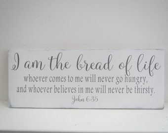 The Bread Of Life Sign/Painted Scripture Sign/Religious Sign/Painted Wood Sign