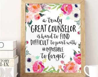 Counselor Gift, A truly great counselor is hard to find, Office Decor, Office Gift, Printable Counselor, Personalized, Custom Quote Print