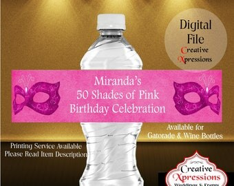 50 Shades of Pink Water Bottle Wrapper | Mask | Water Bottle Labels | Masquerade | Gatorade | Wine Bottle Wrapper |