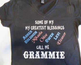 Family, Some of My Greatest Blessing Call Me Grammie, Gram, Grandma, Nana, Nanny - Customize with your grandchildren's names - Choose colors