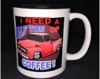 Hot Rod, Custom Car Coffee Mug, Street Rod, Roadster, 56 Ford, Lowered 56, Half Ton Ford, F150, Mild Custom