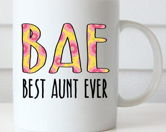 Best Aunt Ever Coffee Mug, BAE Coffee Mug, Aunt Coffee Mug