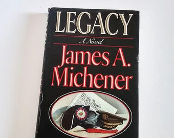 Legacy by James A. Michener  Hardcover 1st Edition  Historical Fiction