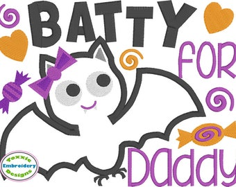 Batty For Daddy Word Art Applique