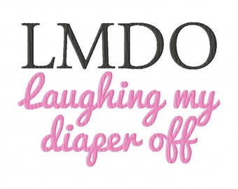 laughing my diaper off embroidery design, lmao, lol