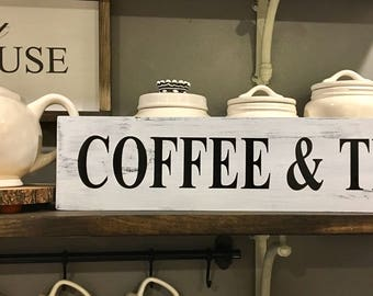 Coffee And Tea Sign / Kitchen Decor / Coffee Bar / Kitchen Coffee Signs / Farmhouse Decor