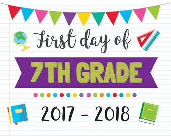 First Day Of 7th Grade - Grade School Sign - Printable Signs - Notebook Signs - Sophomore Grade School Signs - First Day Of School