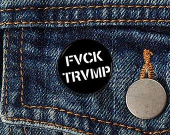 "FVCK TRVMP Stencil 1.25"" pinback button"