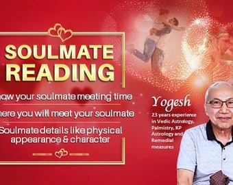 Soulmate reading when you will meet , Soulmate's physical apperance character and where you will meet. complete soulmate astrology reading