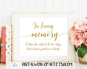 In Loving Memory Sign, In Loving Memory Wedding Sign, DIY Rustic Wedding Reception Sign Printable, Instant Download, 8x10, PDF,  gold,#SG