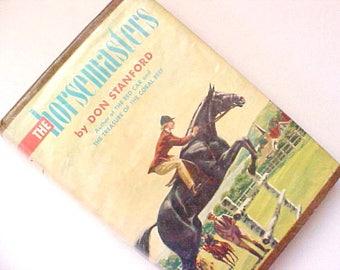 The Horsemasters Don Stanford vintage book horse equestrian horsemanship teen