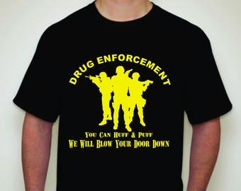 Drug Enforcement T-shirt-Police T-shirt-Drug Raid T-shirt