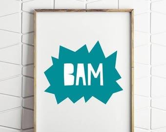 70% OFF SALE bam printable, kids wall art, blue boys room decor, bam kids quote, childrens boom poster, kids bam printable