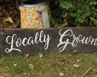 Locally Grown Kitchen Sign