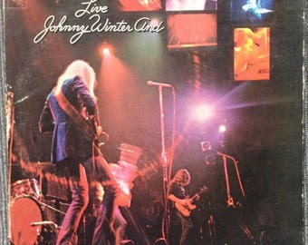 Live Johnny Winter And by Johnny Winter LP
