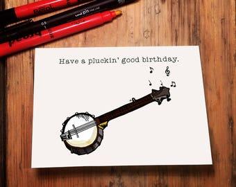 Have a Pluckin' Good Birthday