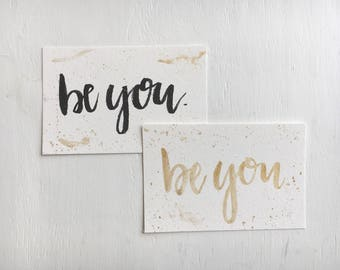 Be You Greeting Card // Hand Lettered Watercolor Card