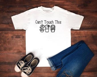 Can't Touch This Cactus T-Shirt