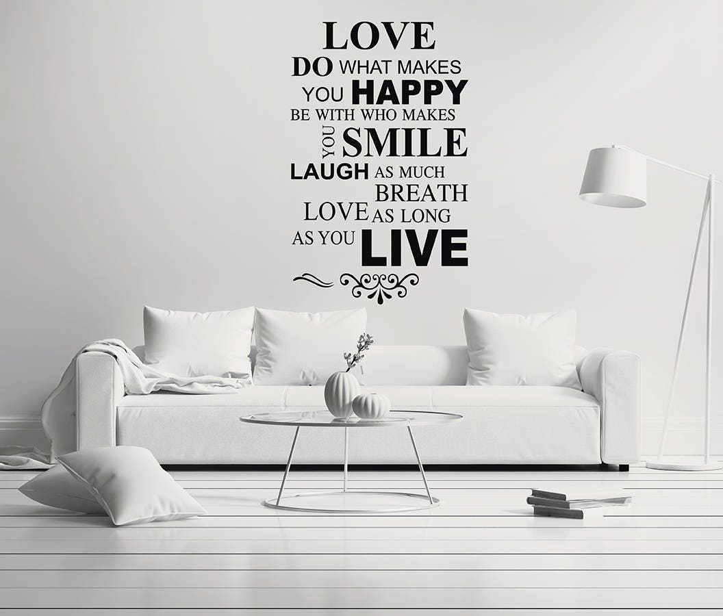 Love Do What Makes You Happy - Quote Mural Wall Decal For Home ...