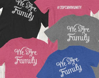 3D Printing Community We Are Family Shirt