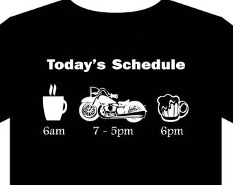 T Shirt - Sizes S to 5XL - motorcycle - schedule - biker - honda - beer - coffee - ride - gift